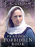 Front cover for the book Pratima's Forbidden Book by S. A. Gibson