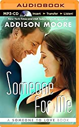 Someone for Me (Someone to Love) by Addison Moore (2014-07-01)