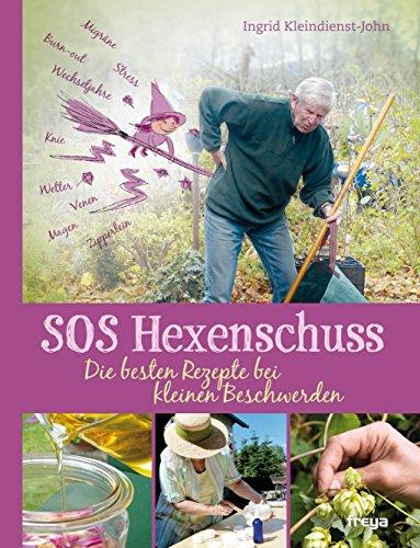 SOS Hexenschuss: Die besten Reze...