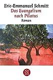 Das Evangelium nach Pilatus: Roman - Eric-Emmanuel Schmitt