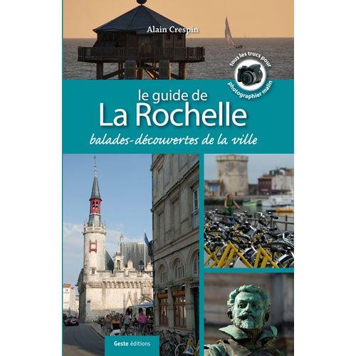 Le guide de La Rochelle