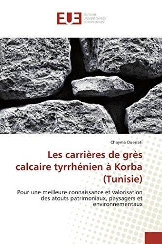 Les carrières de grès calcaire tyrrhé...
