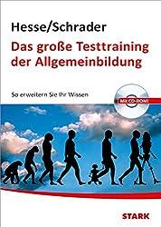 Hesse/Schrader: Das große Testtraining der Allgemeinbildung