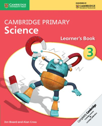 Cambridge primary science. Stage 3. Learner's book. Per le Scuole superiori