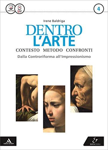 Dentro l'arte. Per le Scuole superiori. Con e-book. Con espansione online: 4