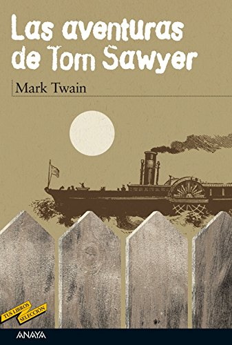 Las aventuras de Tom Sawyer (Clásicos - Tus Libros-Selección) por Mark Twain