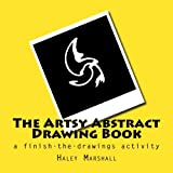 The Artsy Abstract Drawing Book: a finish-the-drawings activity