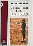 Le sentier sous les herbes (Les Romans) (French Edition)