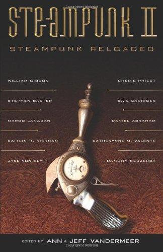 Steampunk II: Steampunk Reloaded (Short Stories)