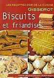Recettes d'or : biscuits et friandises...