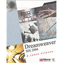 Dreamweaver MX 2004 : A toute vitesse