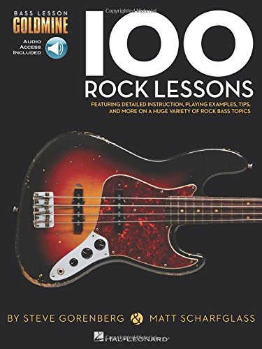 100 Rock Lessons: Bass Lesson Goldmine Series