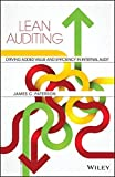 Lean Auditing: Driving Added Value and Efficiency in Internal Audit by James C. Paterson (2015-01-06)