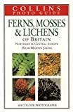 Cover of: Collins Photo Guide – Ferns, Mosses and Lichens (Collins Photo Guides) | H. M. Jahns