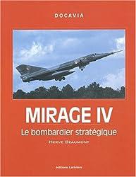 Mirage IV : Le bombardier stratégique