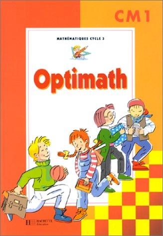 Optimath, CM1. Mathématiques, cycle 3
