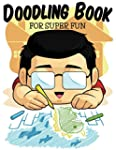 Doodling Book For Super Fun