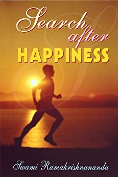 Search After Happiness by [Ramakrishnananda, Swami]