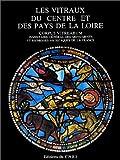 Vitraux du Centre et des Pays de la Loire