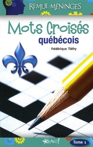 MOTS CROISES QUEBECOIS T1
