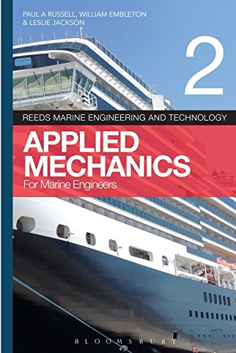 Reeds Vol 2: Applied Mechanics for Marine Engineers (Reed's Marine Engineering and Technology) (Engineering Series Marine Reeds)