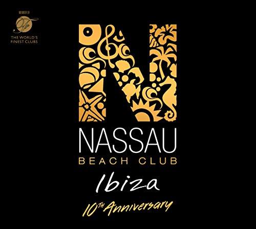 Preisvergleich Produktbild Nassau Beach Club Ibiza 2017 (10th Anniversary Edition)