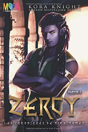 Zercy - Partie 1 par Kora Knight