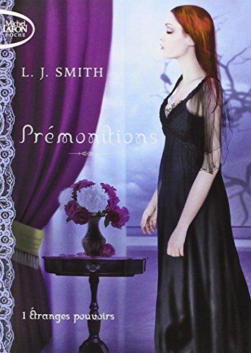 PREMONITIONS T01 ETRANGES POUV par L J SMITH