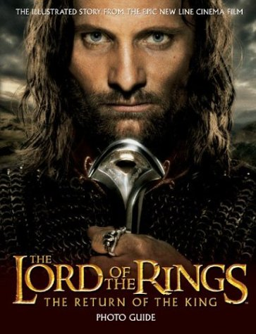 The Lord of the Rings, The Return of the King Photo Guide