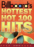 Billboard's Hottest Hot 100 Hits, 3rd edition: Top Songs and Song Makers, 1955 to 2000
