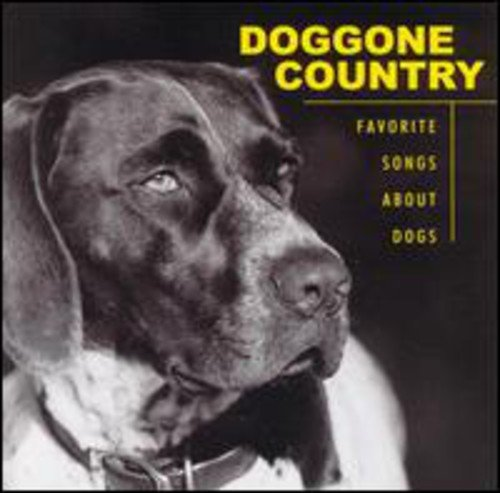 Doggone Country: Favorite - Doggone Songs