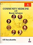 #3: Community Medicine With Recent Advances