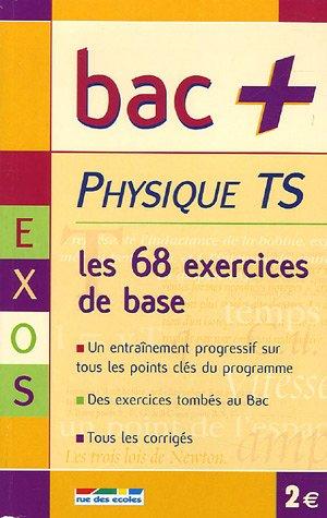 Physique Tle S : Les exercices de base