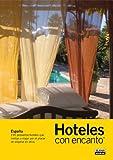 HOTELES CON ENCANTO 2009 (Guias Con Encanto)