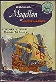 Ferdinand Magellan: Master Mariner (World Landmark Books, W-31)