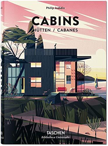 Cabins (Bibliotheca Universalis) por Philip Jodidio