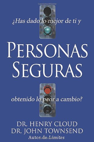 Personas Seguras (Safe People) (Spanish Edition) by Henry Cloud (2004-11-30)