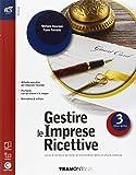 Gestire le imprese ricettive. Openbook-Extrakit. Per le Scuole superiori. Con e-book. Con espansione online: 3