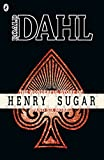 The Wonderful Story of Henry Sugar and Six More (Roald Dahl Short Stories)