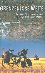 Grenzenlose Weite: Radabenteuer quer durch die Wüsten Australiens