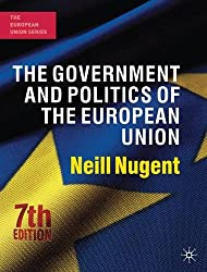 The Government and Politics of the European Union (European Union (Paperback Adult))