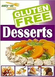 Easy-As Recipes: Gluten Free Desserts Cookbook (Easy-As Gluten Free Recipes 4) (English Edition)