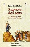 Telecharger Livres SAGESSE DES SENS Le regard et l ecoute dans la tradition hebraique (PDF,EPUB,MOBI) gratuits en Francaise