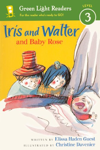 Iris and Walter and Baby Rose (Green Lighe Readers: Level 3)