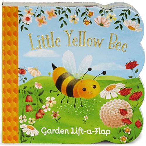 Little Yellow Bee: Lift-a-Flap Board Book (Babies Love) by Ginger Swift (2016-03-15) (Swift Lift)
