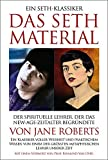 DAS SETH-MATERIAL: Ein Seth-Buch - Jane Roberts