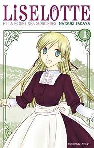 Liselotte et la forêt des sorcières Edition simple Tome 1