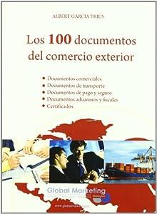 documento: 100 Documentos Del Comercio Exter