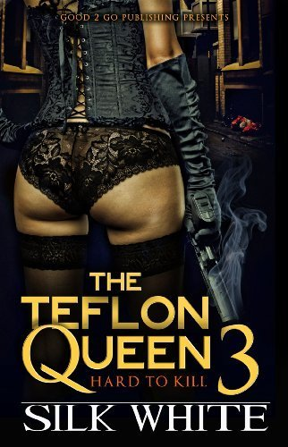 the-teflon-queen-pt-3-by-silk-white-2014-paperback