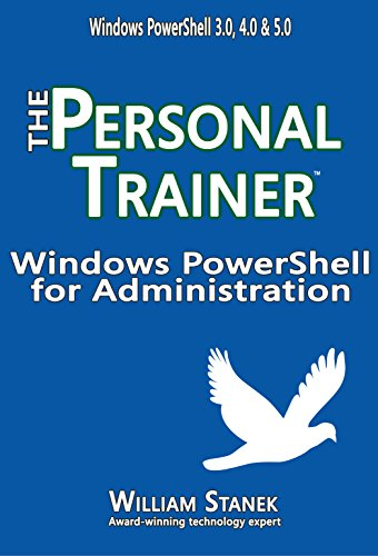 Windows PowerShell for Administration: The Personal Trainer (The Personal Trainer for Technology) (English Edition)